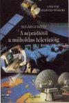 A néprádiótól a műholdas televízióig