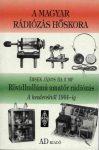 Rövidhullámú amatőr rádiózás. A kezdetektől 1944-ig