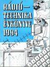 A RÁDIÓTECHNIKA ÉVKÖNYVE 1994