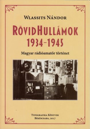 Rövidhullámok 1934 - 1945