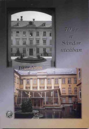 70 év a Sándor utcában - Molnár János 1896 - 1979