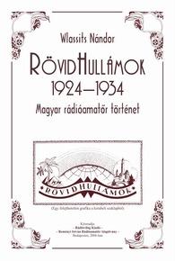 Rövidhullámok  1924 - 1934