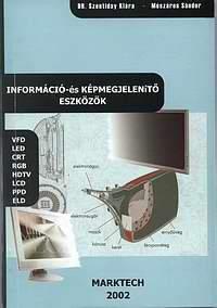 Információ- és képmegjelenítő eszközök