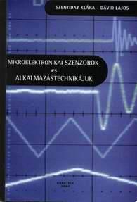 Mikroelektronikai szenzorok és alkalmazástechnikájuk
